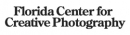 Florida Center for Creative Photography