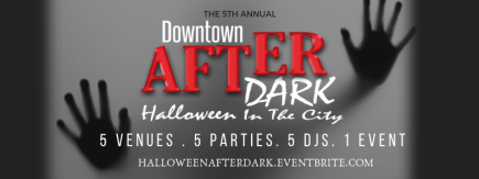 2-4-1 All Access Passes to Downtown After Dark: Halloween in the City 2018 (The Year of Five)