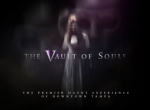 2-4-1 Reservations to Vault of Souls