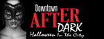 50% off All-Access Party Pass to Downtown After Dark: Halloween in the City 2017